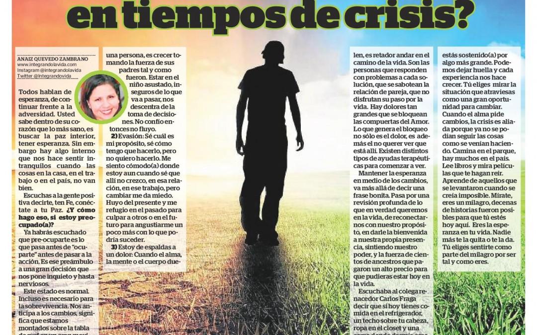 ¿Cómo mantener la esperanza en tiempos de crisis?